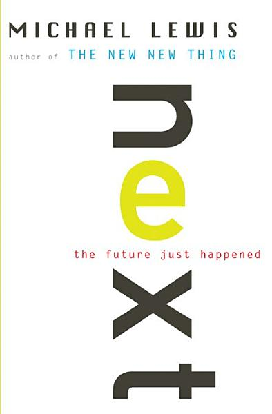 Download Next  The Future Just Happened Book