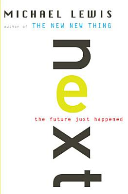 Next  The Future Just Happened