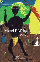 Merci l'Afrique: Poésie