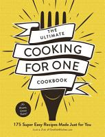 The Ultimate Cooking for One Cookbook PDF