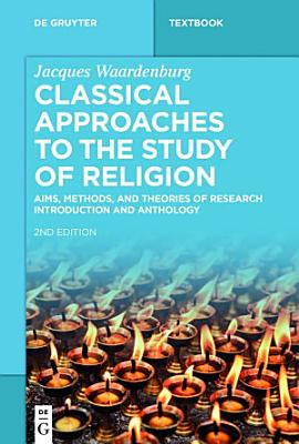 Classical Approaches to the Study of Religion PDF