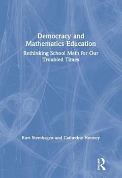 Democracy and Mathematics Education PDF