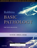 Robbins and Kumar Basic Pathology  First South Asia Edition PDF