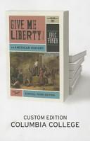 Give Me Liberty  Volume 1  To 1877