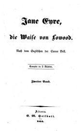 Jane Eyre, die Waise von Lowood: Nach dem Englischen der Currer Bell. Complet in 2 Bänden, Band 2