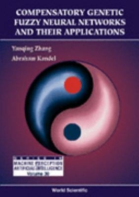 Compensatory Genetic Fuzzy Neural Networks and Their Applications PDF