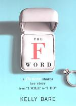The F Word: A Fiancee Shares Her Story, From