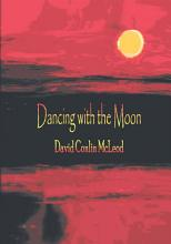 Dancing with the Moon PDF