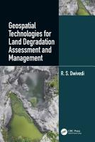 Geospatial Technologies for Land Degradation Assessment and Management PDF