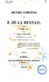 Oeuvres complètes de F. De La Mennais: De la religion considérée dans ses rapports avec l'ordre politique et civil, Volume7