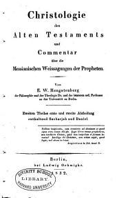 Christologie des Alten Testaments und Commentar über die messianischen Weissagungen: Band 2,Teile 1-2