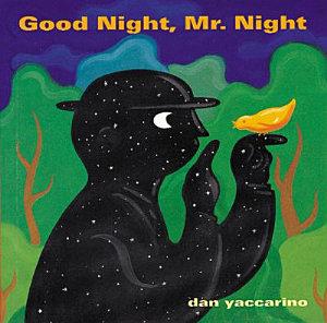 Good Night  Mr  Night