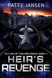Heir's Revenge: Return of the Aghyrians book 4