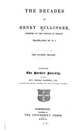 The Decades of Henry Bullinger: Volume 4