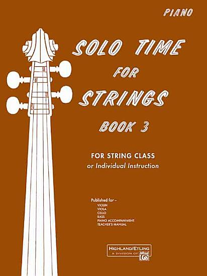 Solo Time for Strings  Bk 3  Piano Acc  PDF