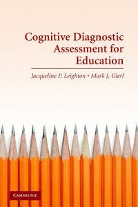 Cognitive Diagnostic Assessment for Education PDF