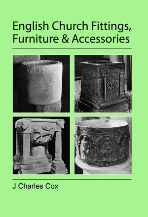 English Church Fittings  Furniture and Accessories