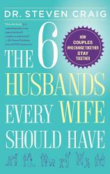 The 6 Husbands Every Wife Should Have Book PDF