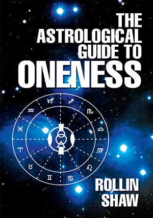 The Astrological Guide to Oneness PDF