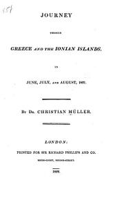 Journey through Greece and the Ionian Islands, in June, July, and August, 1821
