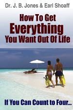 How to Get Everything You Want