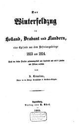 Der Winterfeldzug in Holland, Brabant und Flandern: eine Episode aus dem Befreiungskriege 1813 und 1814