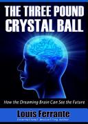 The Three Pound Crystal Ball