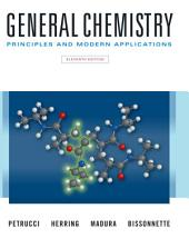 General Chemistry: Principles and Modern Applications, Edition 11