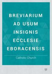 Breviarium ad usum insignis Ecclesie Eboracensis: Volume 71