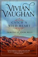 Catch a Wild Heart PDF