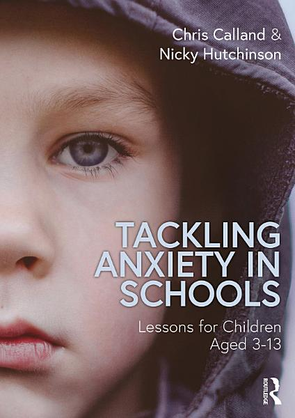Download Tackling Anxiety in Schools Book