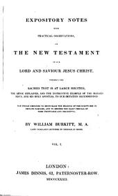 Expository notes, with practical observations, on the New Testament: Volume 1