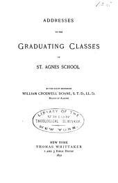 Addresses to the Graduating Classes of St. Agnes School