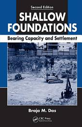 Shallow Foundations: Bearing Capacity and Settlement, Second Edition, Edition 2