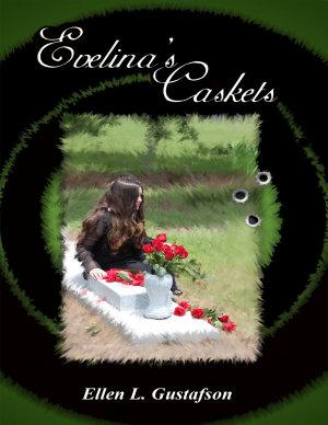 Evelina s Caskets