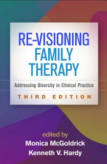 Re Visioning Family Therapy  Third Edition Book