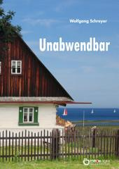 Unabwendbar: Kriminalroman