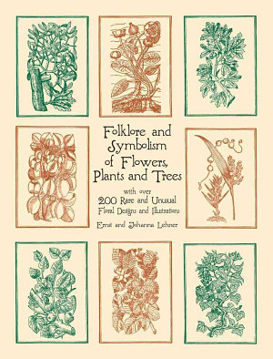 Folklore and Symbolism of Flowers  Plants and Trees