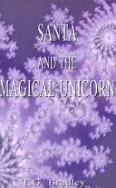 Santa and the Magical Unicorn