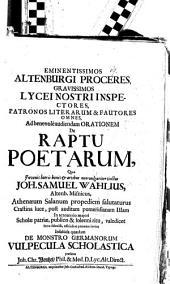 Pr. quo ... ad benev. aud. orationem ... qua J. S. Wahlius ... valedicet, ... invitat, insubida quaedam de monstro Germanorum, vulpecula scholastica praefatus Jo. Christo. Wentzel