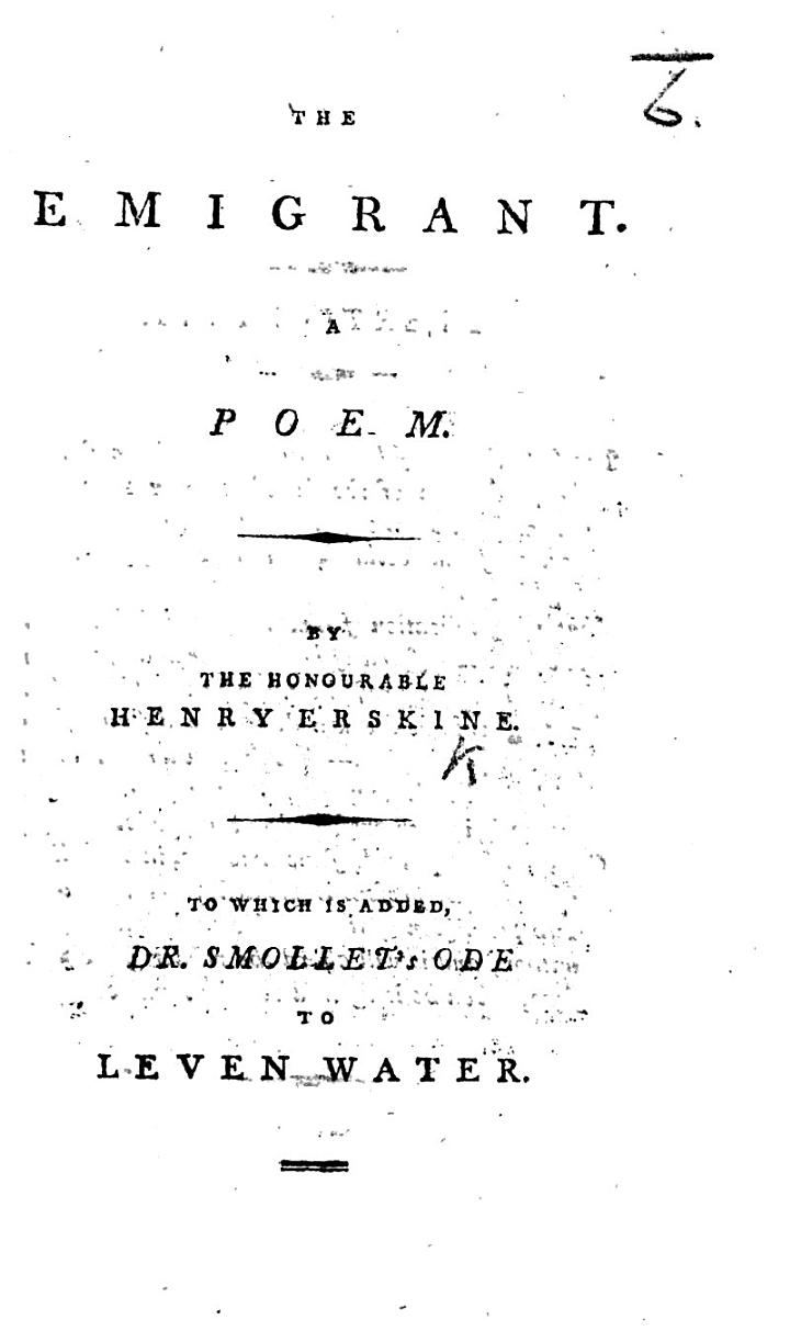 The Emigrant. A Poem ... To which is Added Dr. Smollet's Ode to Leven Water