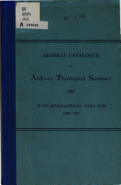 General Catalogue of the Theological Seminary, Andover, Mass: 1880