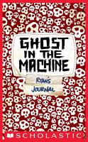 Skeleton Creek  2  Ghost In The Machine PDF