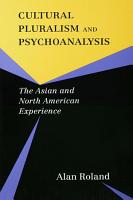 Cultural Pluralism and Psychoanalysis  The Asian and North American Experience PDF