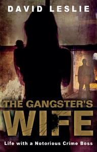 The Gangster s Wife Book