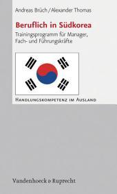 Beruflich in Südkorea: Trainingsprogramm für Manager, Fach- und Führungskräfte, Ausgabe 4