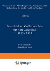 Festschrift zur Gedächtnisfeier für Karl Weierstraß 1815–1965