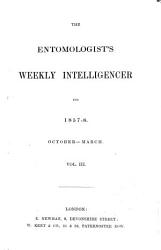 The Entomologist s Weekly Intelligencer PDF