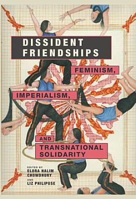 Dissident Friendships