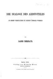 Die Dialoge des Aristoteles in ihrem Verhältniss zu seinen übrigen Werken